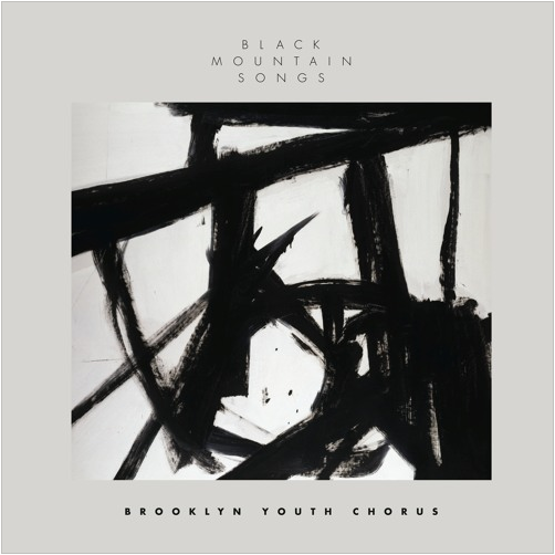 "Black Mountain Songs  album art, featuring the work ""Turin"" by Franz Kline. © 2016 The Franz Kline Estate / Artists Rights Society (ARS), New York."