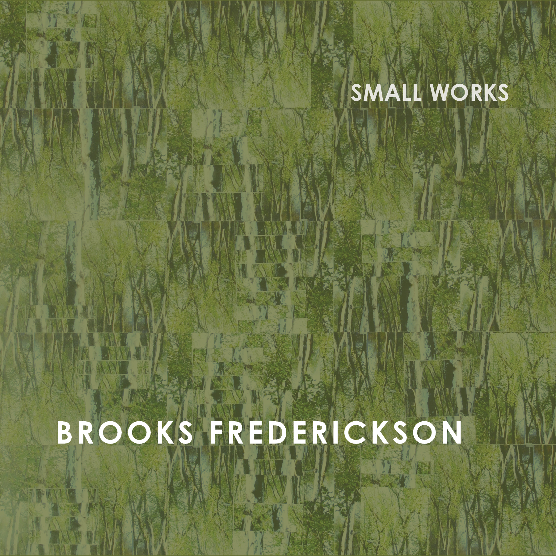 Brooks Frederickson - Small Works Album - Digital Booklet - FINAL.jpg