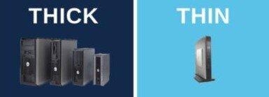 Thick Vs Thin Client Pic.jpg