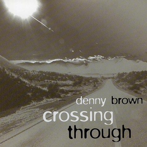 CROSSING THROUGH