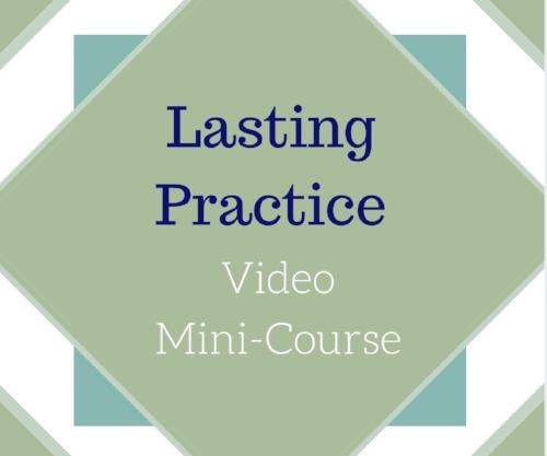 lasting-practice-video-mini-course.jpg
