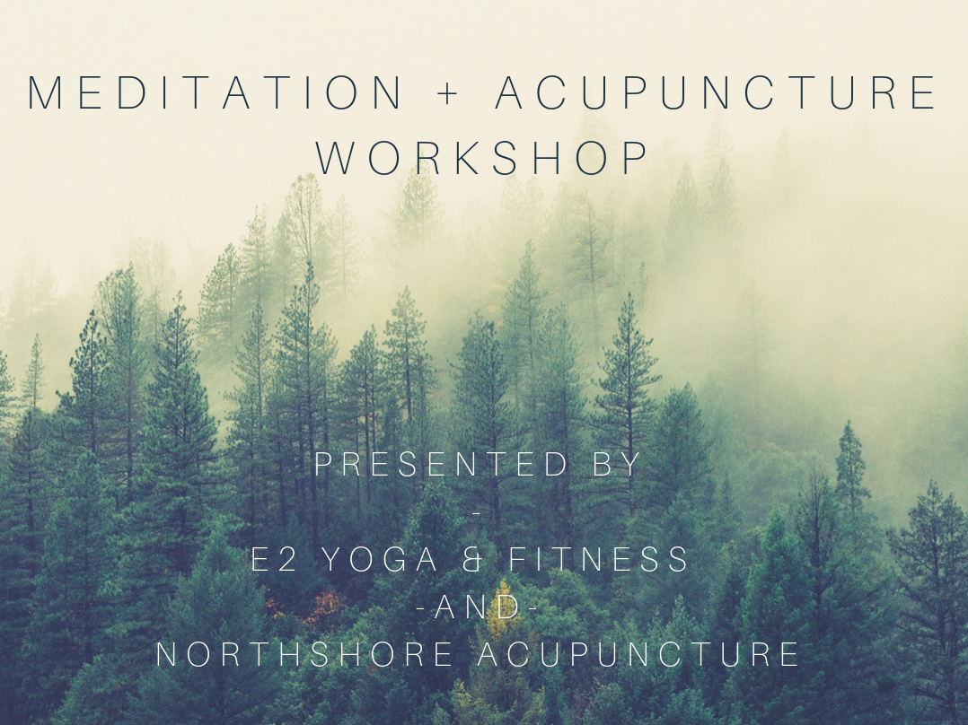 Meditation + acupuncture