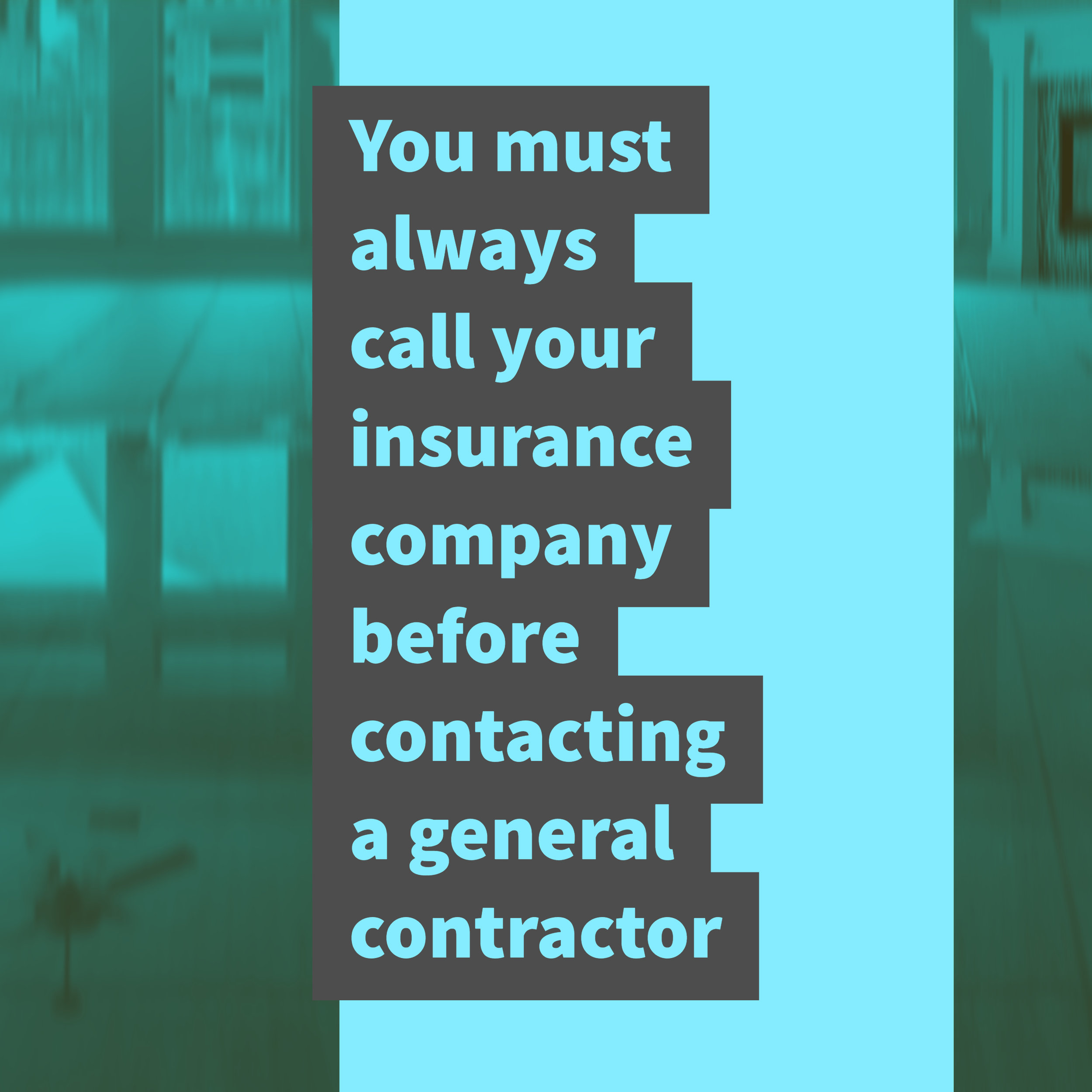 You must always call your insurance company.jpg