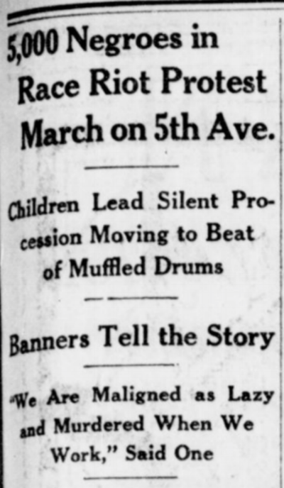 "Coverage of the NAACP-organized Silent Parade of 1917, where thousands of African Americans marched down Fifth Avenue. Reported the New York Times: ""Without a shout or a cheer they made their cause known through many banners which they carried, calling attention to 'Jim Crowism,' segregation, disenfranchisement, and the riots of Waco, Memphis, and East St. Louis."" I wonder if this will feel as relevant in another hundred years as it does now."