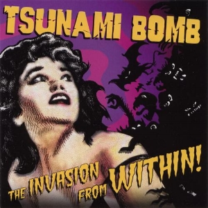Tsunami_Bomb_-_The_Invasion_From_Within.jpg