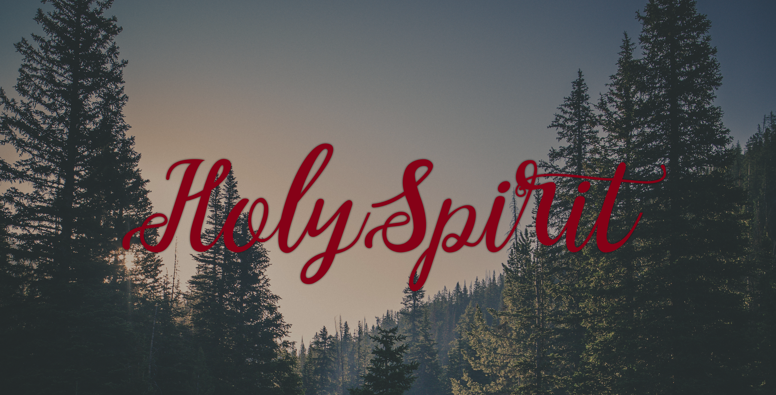 Holy Spirit- May 28, 2017