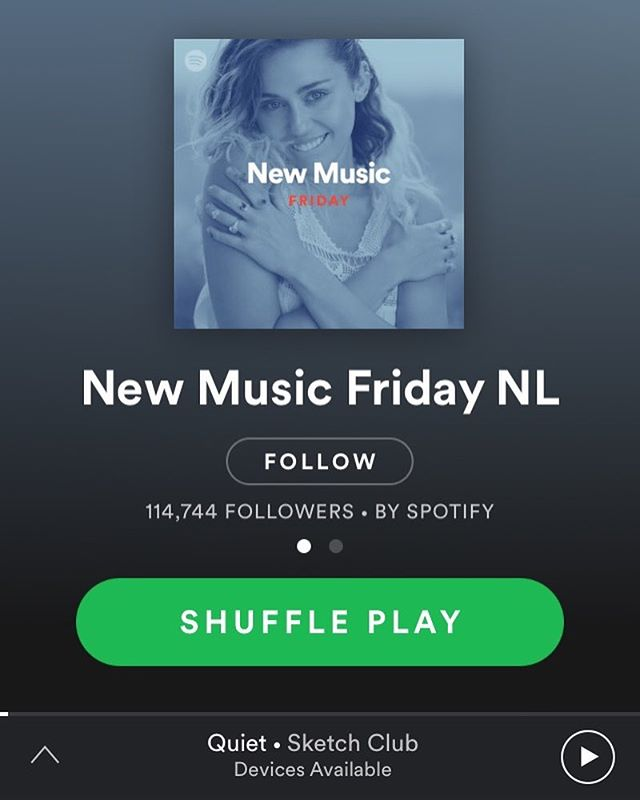 "Thanks Spotify Netherlands for popping our song ""Quiet"" on this week's new music playlist!  https://open.spotify.com/user/spotify/playlist/37i9dQZF1DXb5BKLTO7ULa"