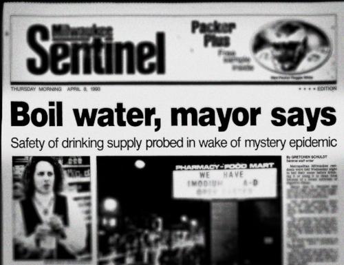 Milwaukee Headlines Cryptosporidium Boil Water