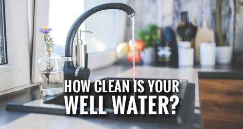 How Clean Is Your Well Water?