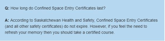 How long do confined space entry certificates last?