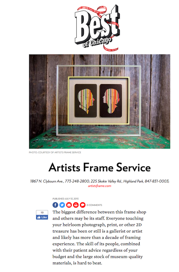 Today, it's our people that resonate most. We were selected the best framer in Chicago by  Chicago magazine , thanks largely in part to our experienced team of artists and artisans - many of whom have been here for a decade plus. And that vast selection mentioned in 1986? It's only gotten larger.