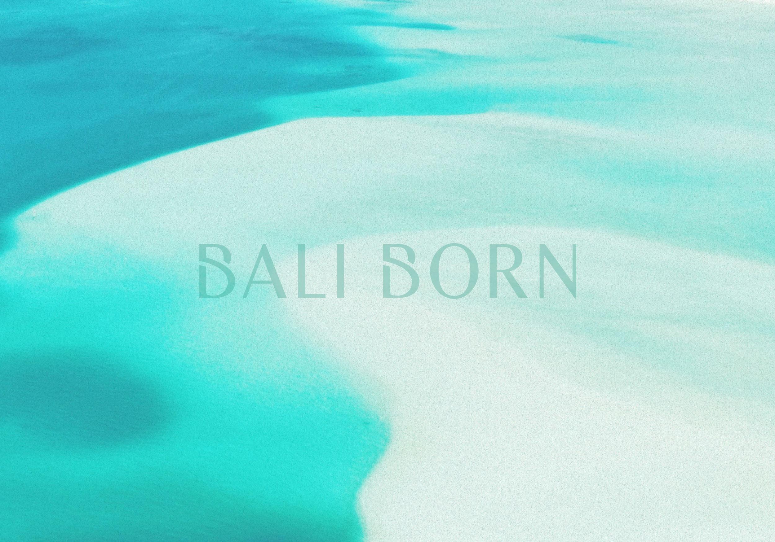 Bali Born
