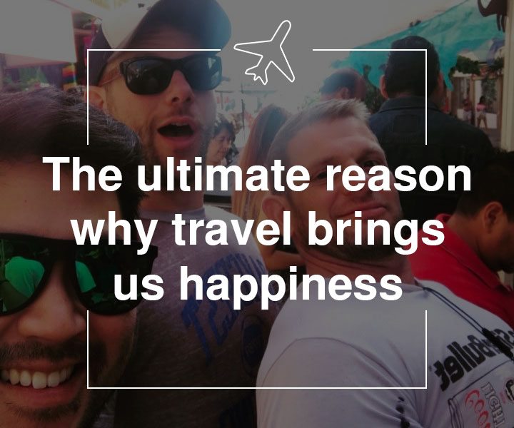 the-ultimate-reason-why-travel-brings-us-happiness.jpg