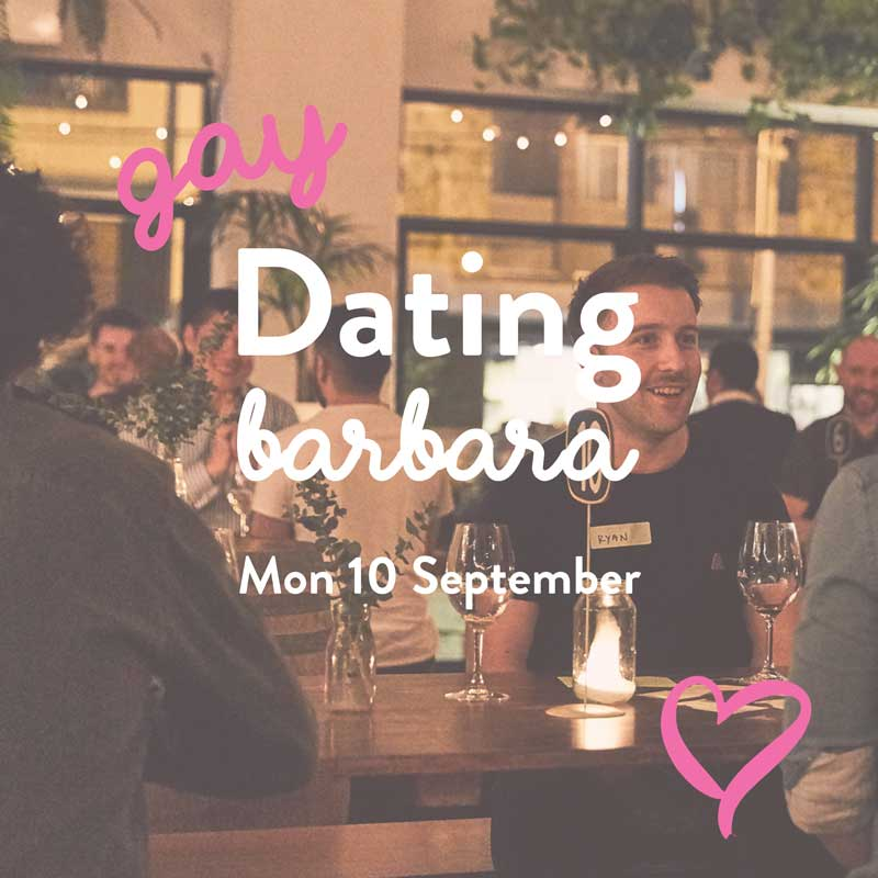 Brisbane - 7pm on Monday, September 10thBarbara on WarnerTickets $20+bf15-22 dates, 40-60 people, lots of wine!! This one's for gay, lesbian and bi folk aged 20-38.