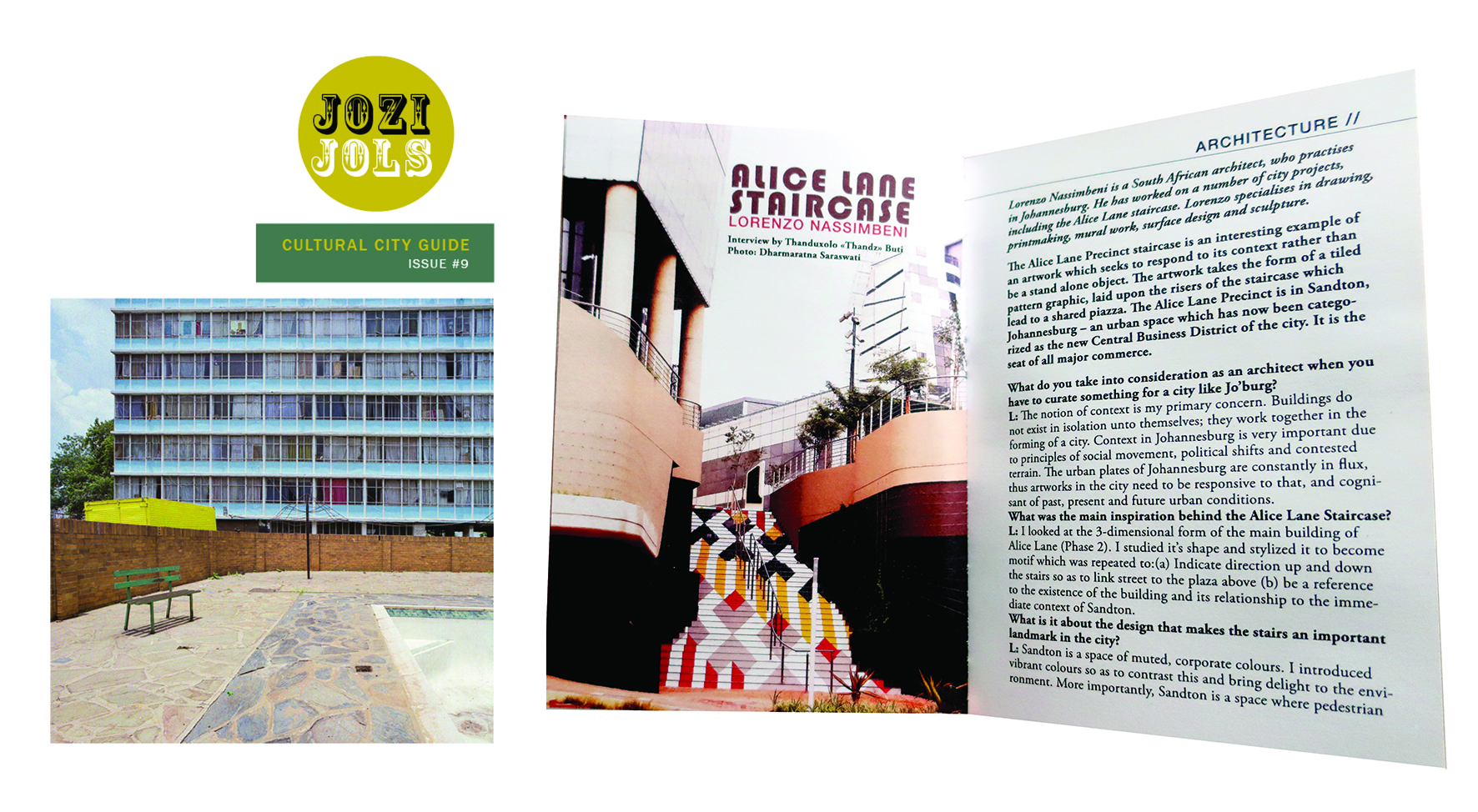 Jozi Jolz July 2018   Thank you to  JOZI JOLS  and in particular  Carole Desbois  (publisher art director) and  Thanduxolo Thandz Buti  (editor and managing director) for including this article on 'Colourway', and artwork developed for a staircase at  #AliceLane . The building was designed by  Paragon Group . Many thanks to  Parts & Labour  (project management) and  Counterspace  (graphic presentation) for the collaboration. Photograph of staircase by Dharmaratna Saraswati. JoziJols front cover photograph by  Mpho Mokgadi