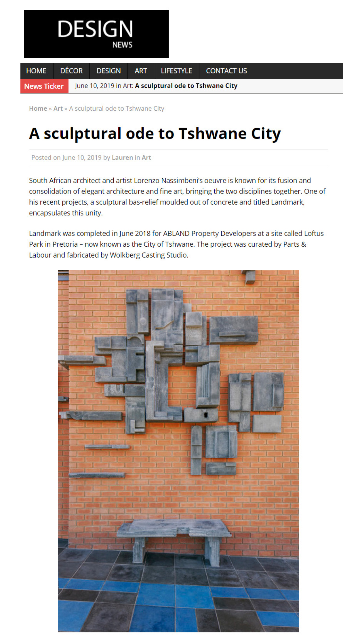 Loftus Park sculpture publication in DESIGN News June 2019   I am pleased to announce the  publication  of the Loftus Park sculpture, 'Landmark', in DESIGN News. Thank you to the editorial team at  SCOUT PR & Social Media . Special thanks to curators and collaborators Liesl Potgieter and Brendan Copestake of  Parts & Labour , and to Abland Property Developers, who commissioned the project. Thanks too go to  Wolkberg Casting Studios  for their efforts in the fabrication of the piece, and to Marlet Odendaal and Markus Jordaan for support in the design process (3D render and technical drawing work). Photograph :  Markus Jordaan   Markus Jordaan