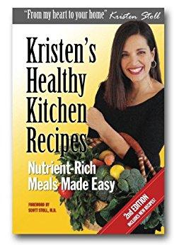 Kristen's Healthy Kitchen Recipes  by Kristen Stoll