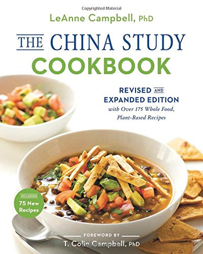 The China Study Cookbook  by LeAnne Campbell