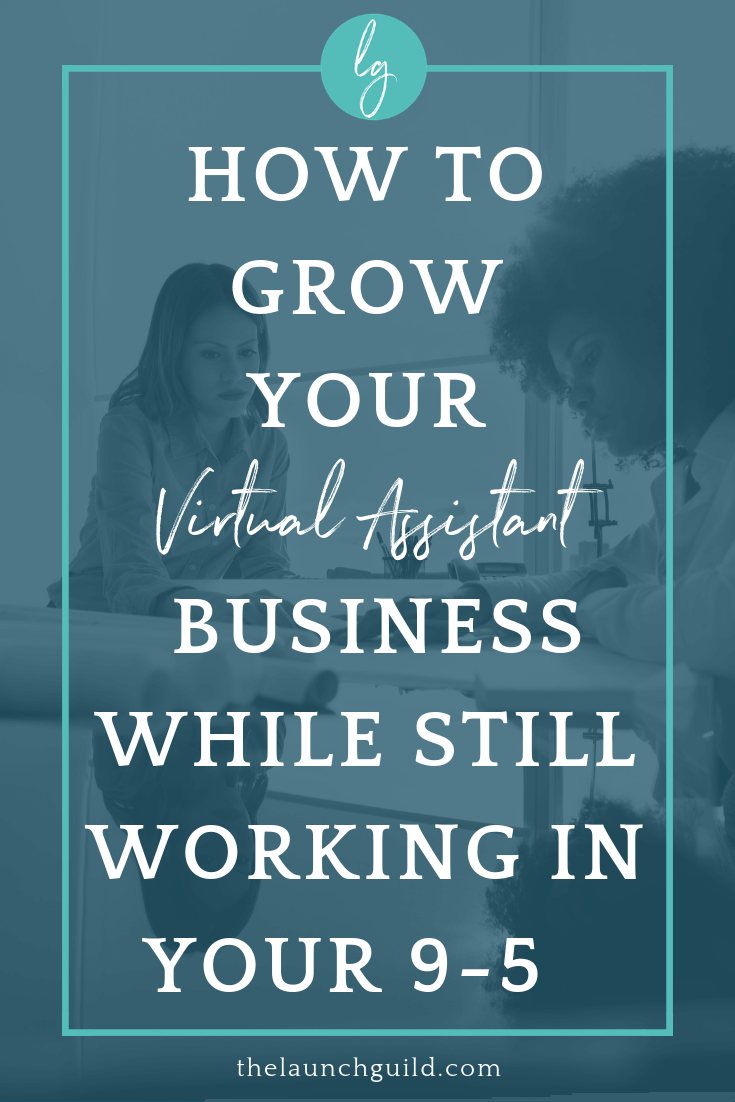 Ready to start your Virtual Assistant business but still working full time. Have no fear. We're talking about how to start and grow your business while still in your 9-5.