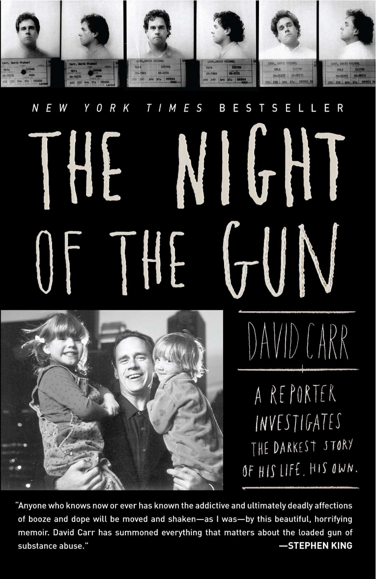 The Night of the Gun  by David Carr   New York Times  bestseller
