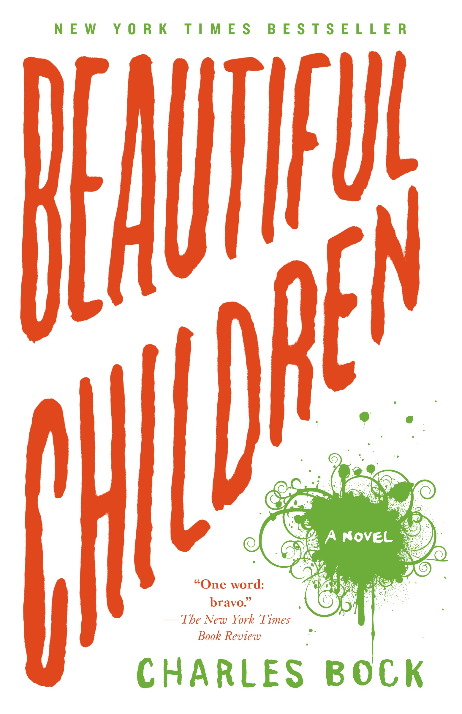 Beautiful Children  by Charles Bock   New York Times  bestseller