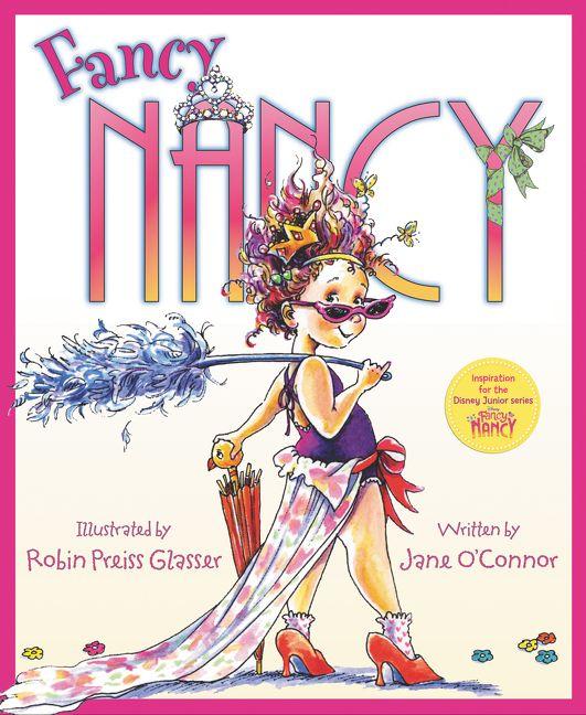Fancy Nancy  by Jane O'Connor   New York Times  bestseller
