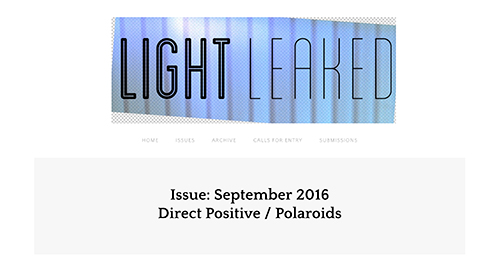 Light Leaked - September 2016   Some of my Polaroid images from the Arctic were selected as part of an online exhibition titled  Direct Positive: Polaroids hosted by Light Leaked, a bi-monthly online photography magazine that creates community and dialogue. Check out the images  here.