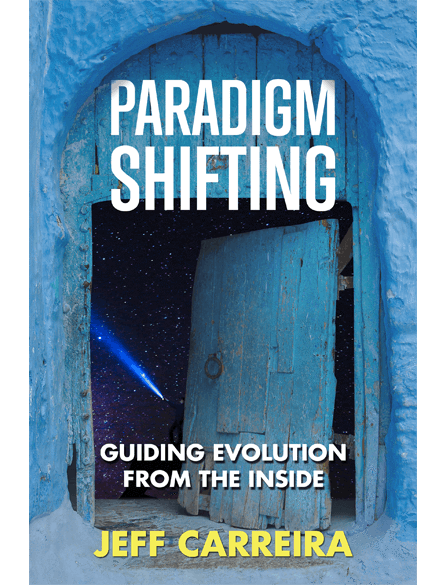 Paradigm Shifting-Jeff Carreira.png