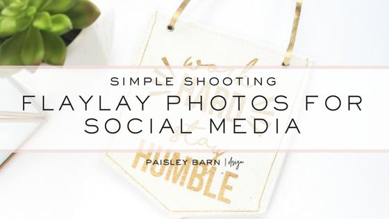 blog simple shooting flat lay.jpg
