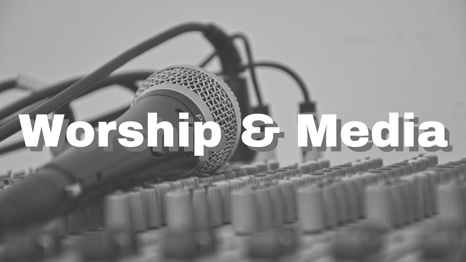 Worship & Media.jpg