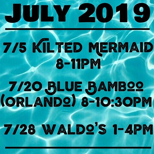 Coming up! July schedule is here! 🎼 #Souljam #july #summer #bluebamboo #kiltedmermaid #waldos #verobeach #fl
