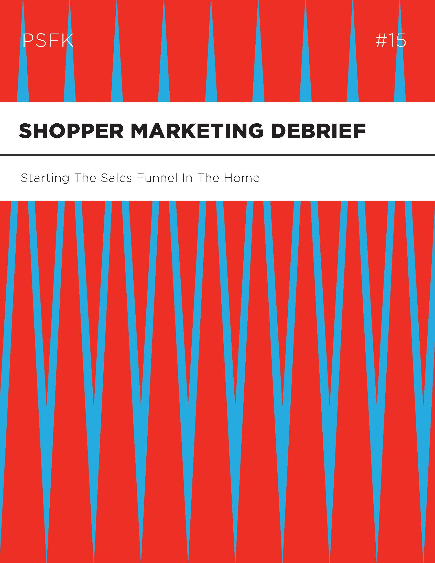 PSFK_AnnabelRuddle_Report_ShopperMarketingDebrief_Page_01.jpg