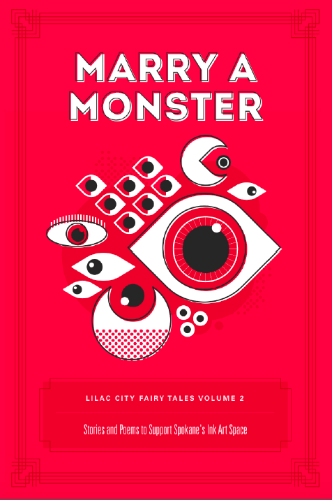 Marry A Monster: Lilac City Fairy Tales Volume 2