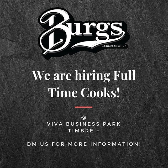 We are hiring Full Time Cooks!  we are looking for unique personalities and hardworking individuals. Little experience needed 😀 . Spread the burgers, spread the love! ❤ . #flippingculture #burgerculture #goodvibeswithburgs #forthemasses #burgersingapore #burgsbyprojectwarung #burgs #singapore #goodvibesonly #sgfoodblogger #sghawker #sghawkerculture #sgfood #streetfood #tastysingapore #singaporefood #singaporepopups #burgersingapore