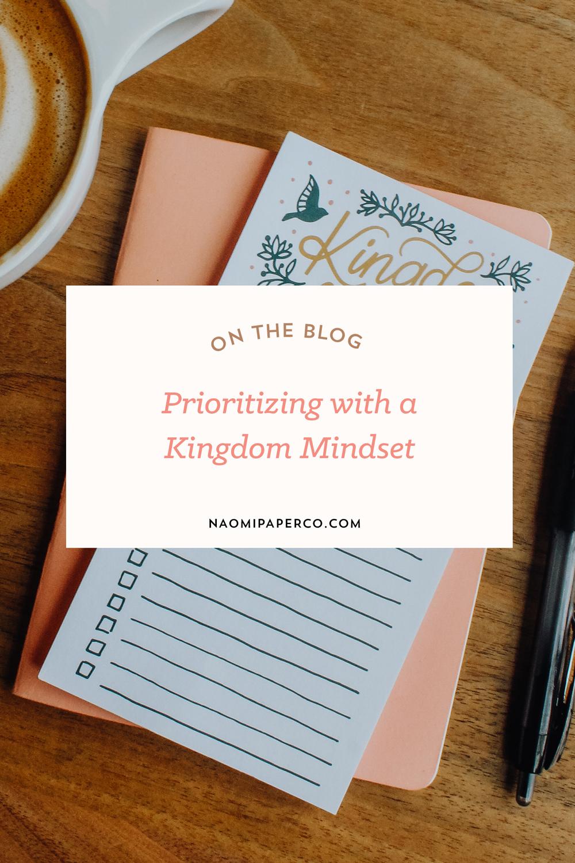 naomipaperco-prioritizingwithakingdommindset-blog.jpg