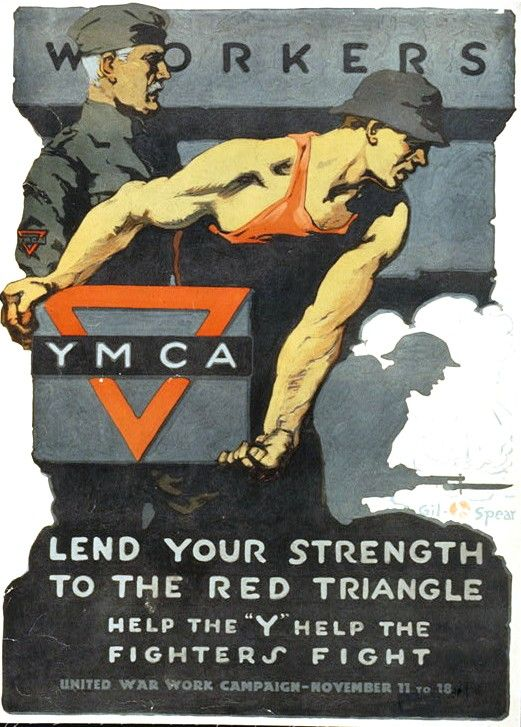 """YMCA Lend Your Strength""  by Gil Spears 1918"