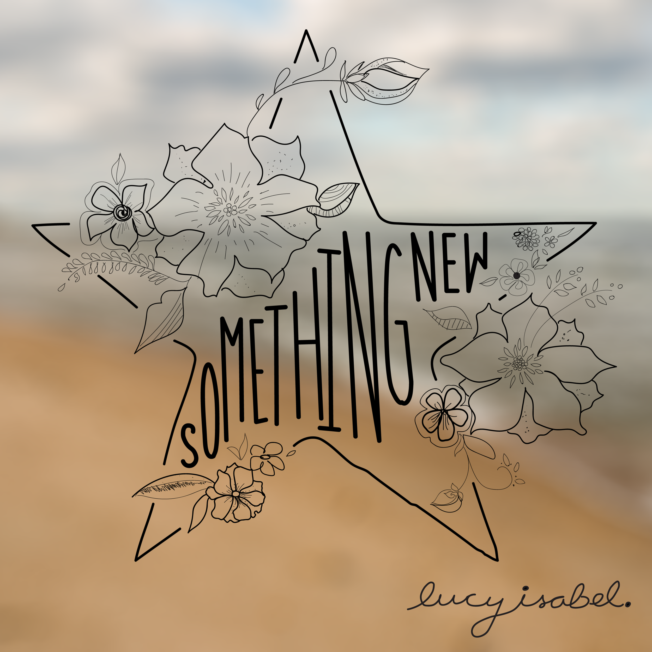 Lucy Isabel // Something New - Release date: February 15, 2019