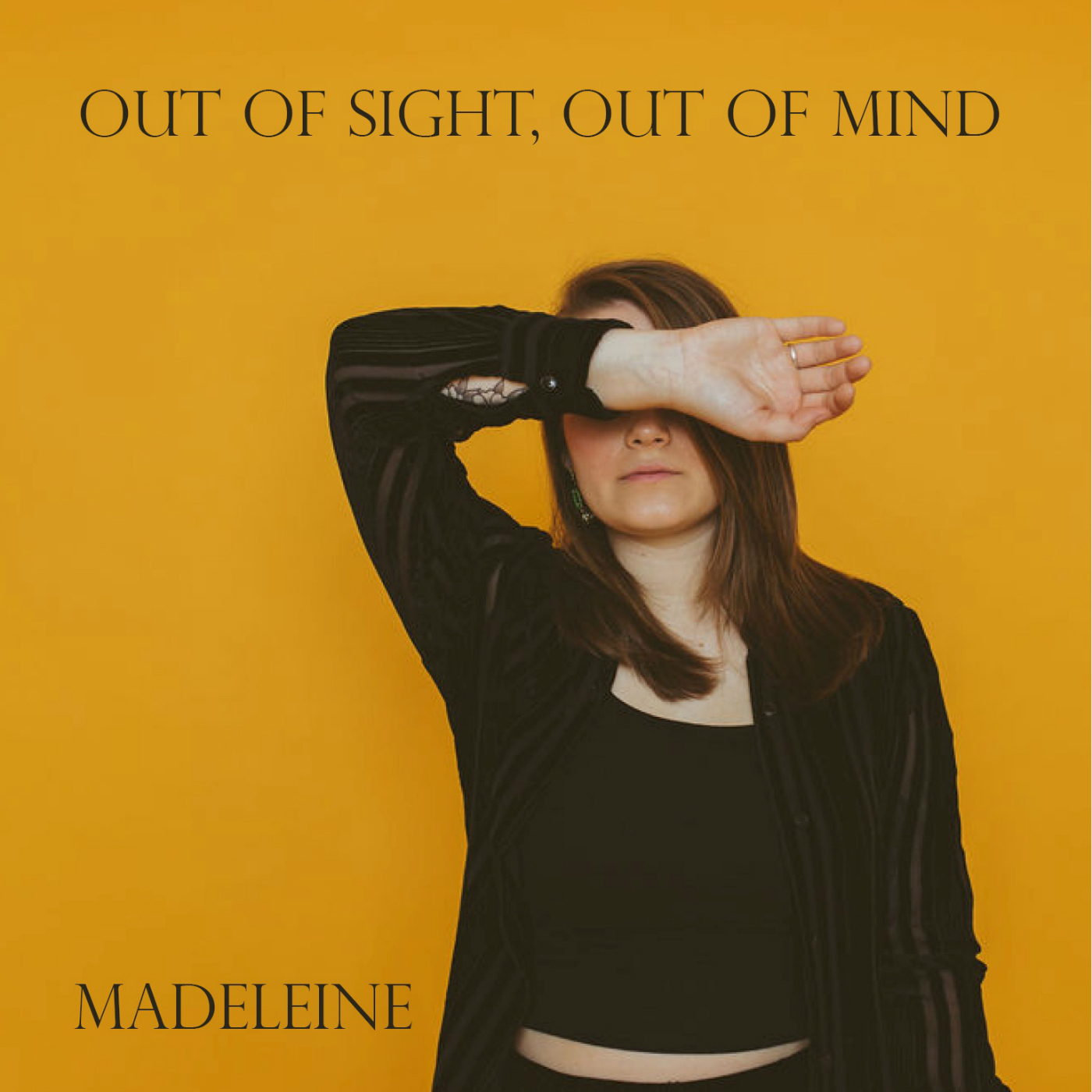 Madeleine - Single: Out Of Sight, Out Of MindRelease date: July 5, 2019