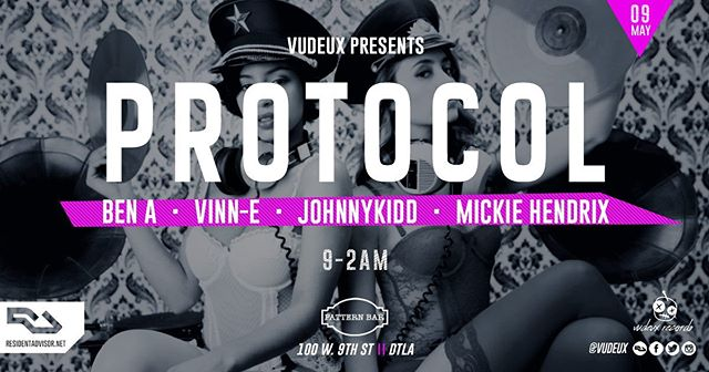 🔊5/9 // Vudeux presents a Special Edition of Protocol @patternbar! Music by:  BEN A [Toolroom / Moody / Vudeux] VINN-E [Chicago / Careless / Vudeux] JOHNNYKIDD [Chicago / Careless / Vudeux] MICKIE HENDRIX [No Robot / Late Night Munchies / Vudeux] ★☆★ CELEBRATING THE LATEST BEN A RELEASE ON MARK KNIGHT'S TOOLROOM RECORDS AND THE OFFICIAL BIRTHDAY BASH OF VUDEUX LABEL BOSS, MICKIE HENDRIX ★☆★ . . .  #housemusic #deeptech #techno #residentadvisor #housemusiclovers #techhouse #deephouse #progressivehouse #electronicmusic #dancemusic #clubmusic #nightclub #la #losangeles #dj #producers #lanightlife #laparties