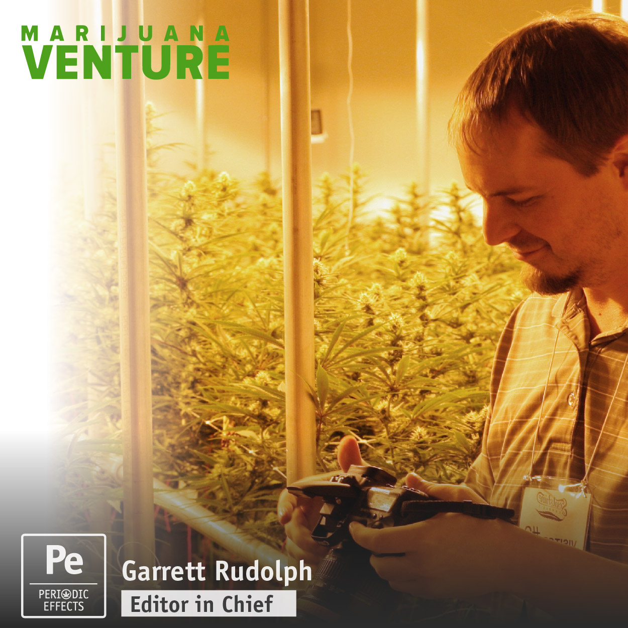 Garrett Rudolph, Editor in Chief for Marijuana Venture, a professional trade magazine for the cannabis industry