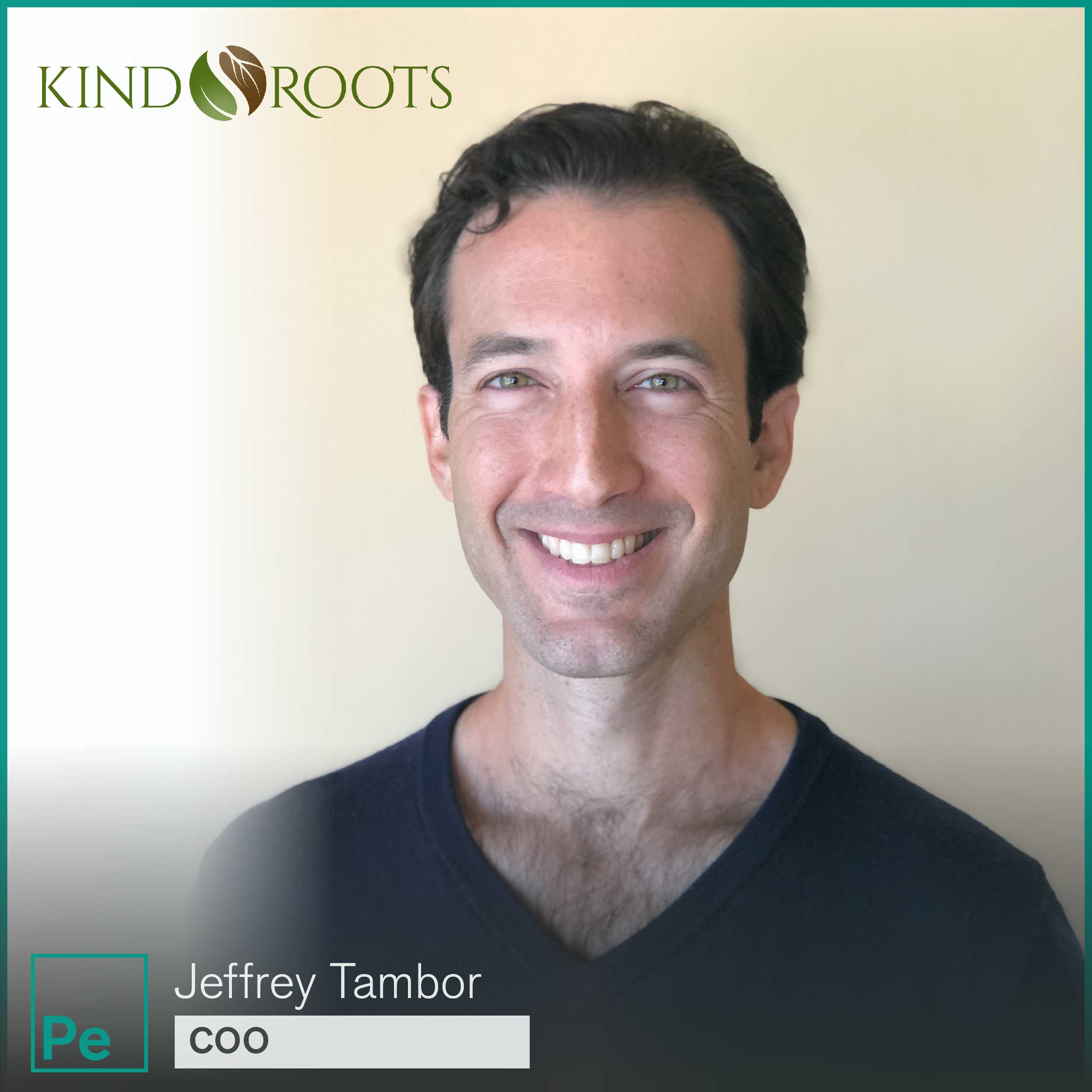 Jeffrey Tambor, COO of Kind Roots, a probiotics for cannabis company