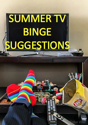 Summer tv binge suggestions