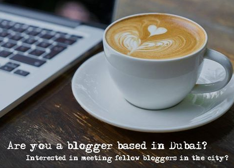 Blogger Coffee Morning in Dubai, Monday, April 23.
