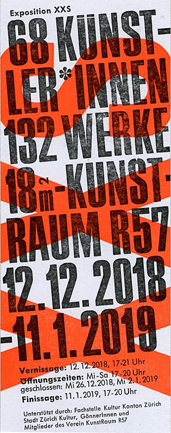 Exposition XXS / Kunstraum R57, Röschibachstrasse 57, 8037 Zürich / du/von 12.12.2018 au/bis 11.01.2019 / Vernissage Mercredi/Mittwoch, 12. Dezember 2018. 18-20 Uhr /  www.r57.ch