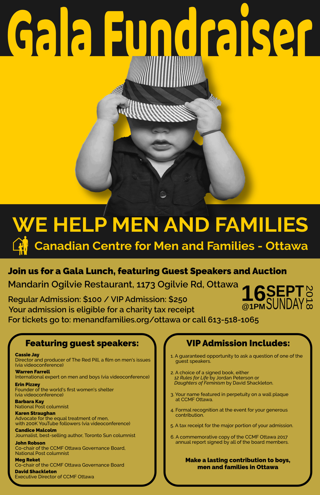- The Canadian Centre for Men and Families - Ottawa Gala Luncheon is now set for Sept. 16 at 1 p.m. with a great lineup of speakers and an auction.The CCMF-O, a hub for the health and well-being of boys, men, fathers and families, needs your contribution to continue providing services, including referral, to men and boys in difficulty or in crisis in Ottawa.I hope to see you there: tickets are available here.