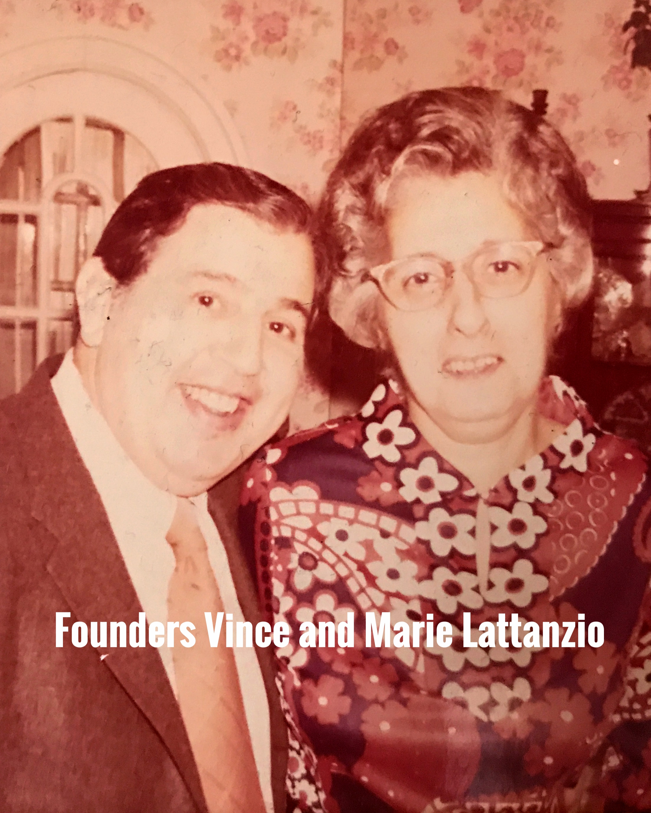 Founders Vince and Marie Lattanzio