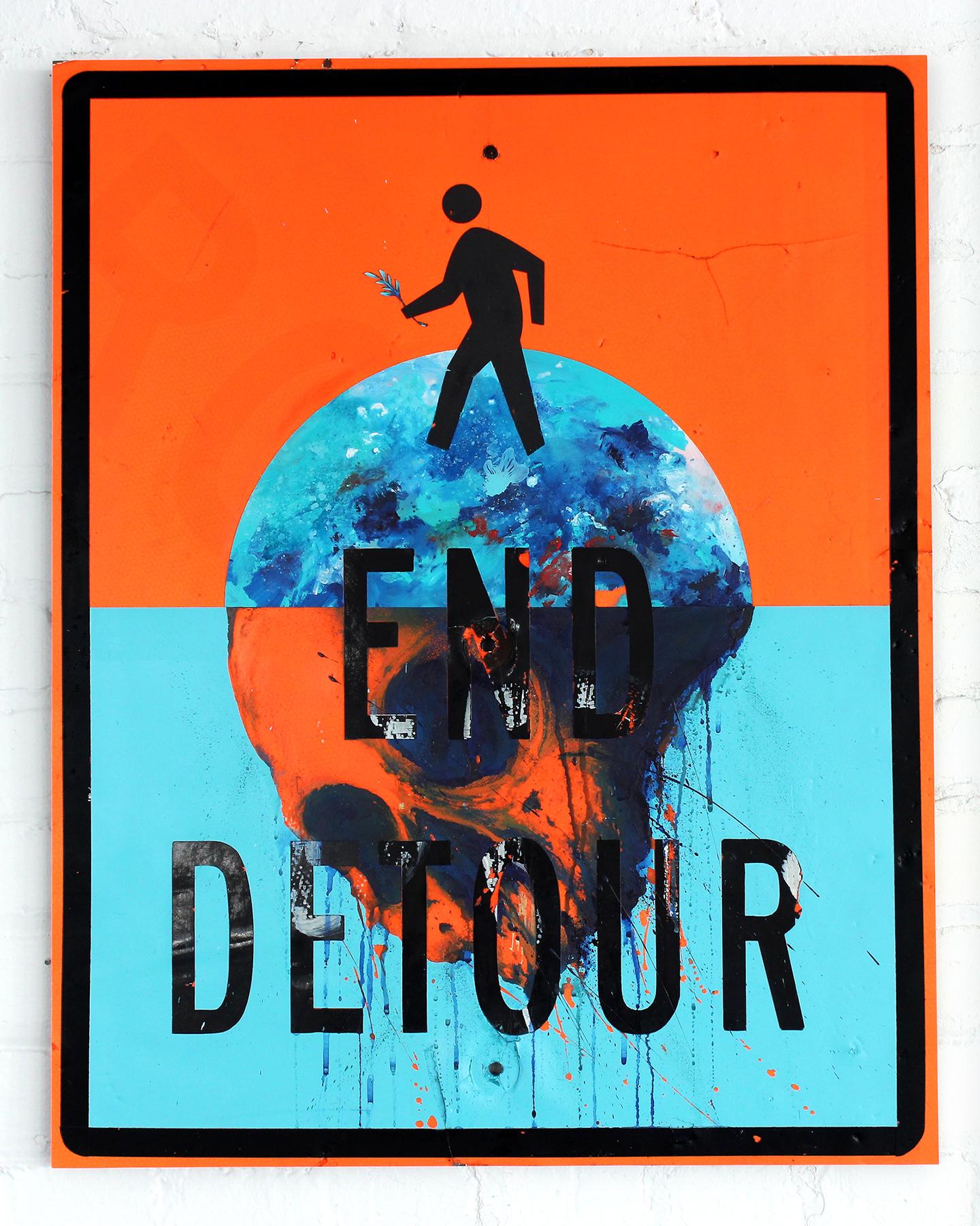 'End Detour' 2016 Acrylic on repurposed street signage