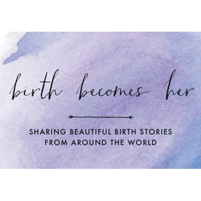 Birth Becomes Her - Inspiring and Equipping Birth Artists From Around the World