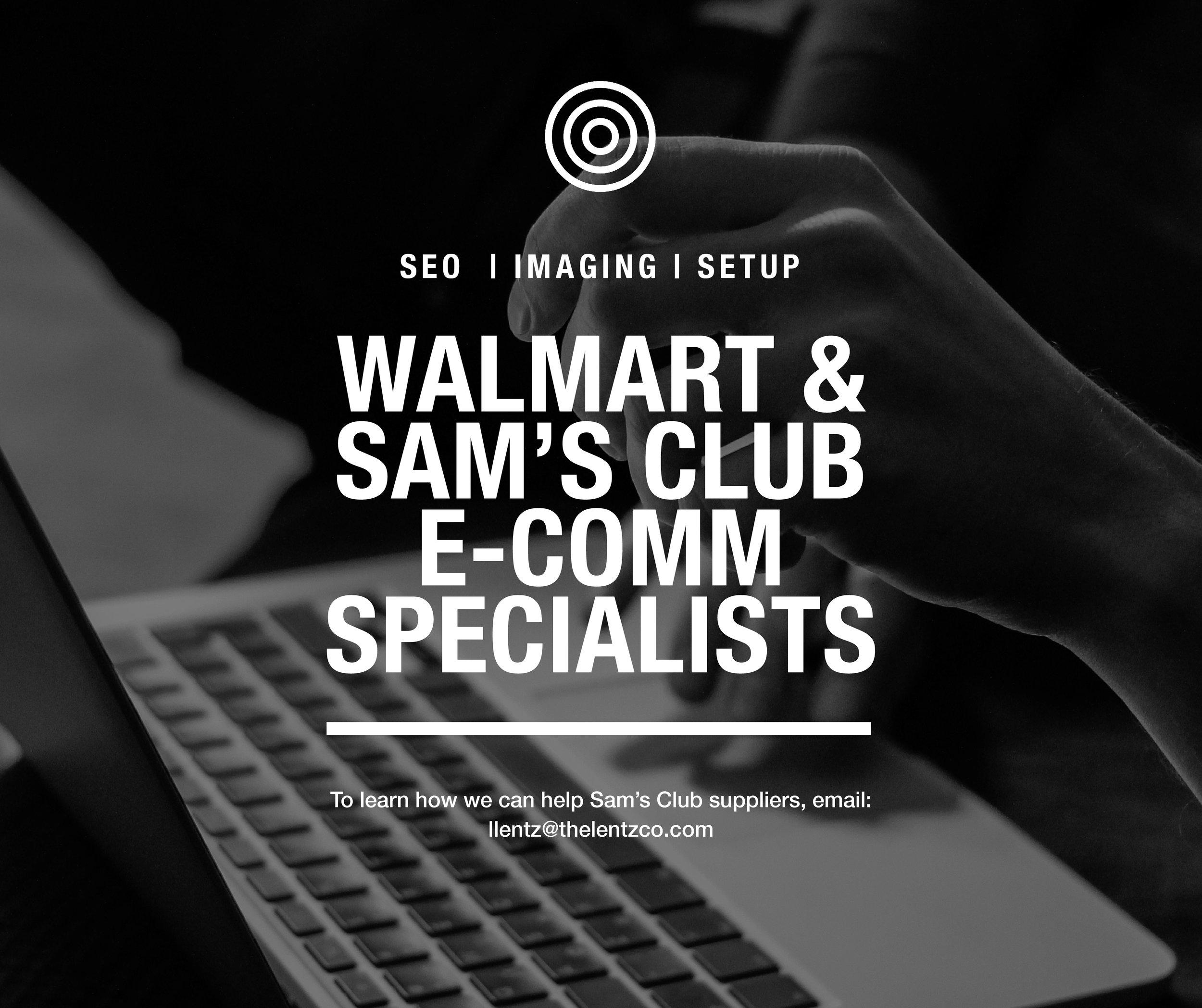 Walmart.com and Samsclub.com Ecommerce Specialists - Lentz & Company