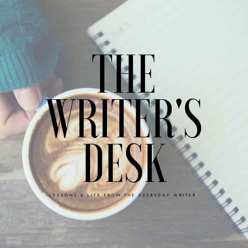 the writer's desk - A space to talk through what I've learned about publishing, the writing process, and everything in between.